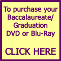 Order your Baccalaureate/Graduation DVD